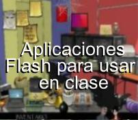 Aplicaciones Flash para usar en clase