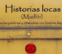 Haz clic para ir a Historias Locas (MADLIB)