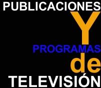 Hacer clic para ir a publicaciones y programas de televisión