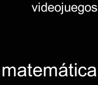 Haz clic para ir a videojuegos matemática