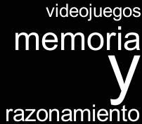 Haz clic para ir a Videojuegos memoria y razonamiento